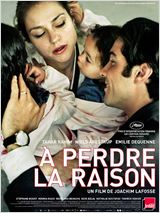 A Perdre La Raison film streaming
