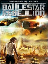 Prisoners of Power : Battlestar Rebellion en streaming