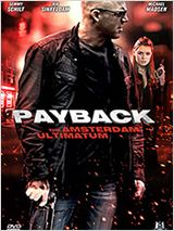 Regarder le Film Payback : The Amsterdam Ultimatum
