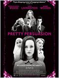 Regarder le film Pretty Persuasion  en streaming VF