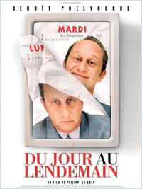 Film Du jour au lendemain streaming vf