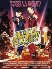 Film Une nuit au Roxbury streaming vf