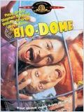 Bio-Dome streaming