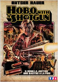 Film Hobo with a Shotgun streaming vf