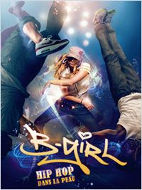 Film B-Girl streaming vf