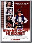 film Maman, je m'occupe des méchants en streaming