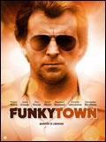 FunkyTown En Streaming