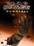 affiche Dead Space : Downfall