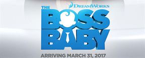 """""""The Boss Baby"""" : le prochain Dreamworks se dévoile"""