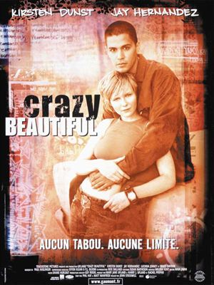 Crazy/Beautiful [FRENCH DVDRiP]