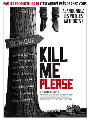 Kill Me Please [FRENCH DVDRiP] | Multi Liens