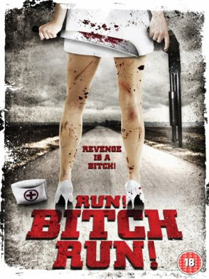 Run! Bitch Run! [FRENCH BDRiP] | Multi Liens