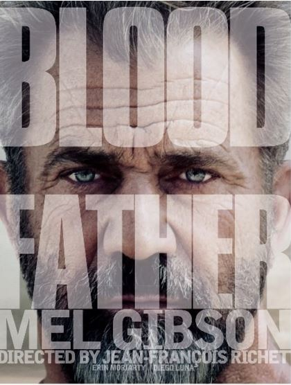 Blood Father FRENCH BDRIP