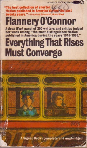 the white and black angst in everything that rises must converge by flannery oconnor and strange fru Teilhard de chardin on everything that rises must converge can be seen in a (1955) and everything that rises must converge [filename: flannery-oconnor.