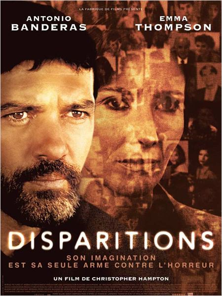 Disparitions : affiche Antonio Banderas, Christopher Hampton, Emma Thompson