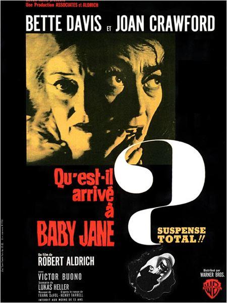 Qu'est-il arrivé à Baby Jane ? : Affiche Bette Davis, Joan Crawford, Robert Aldrich