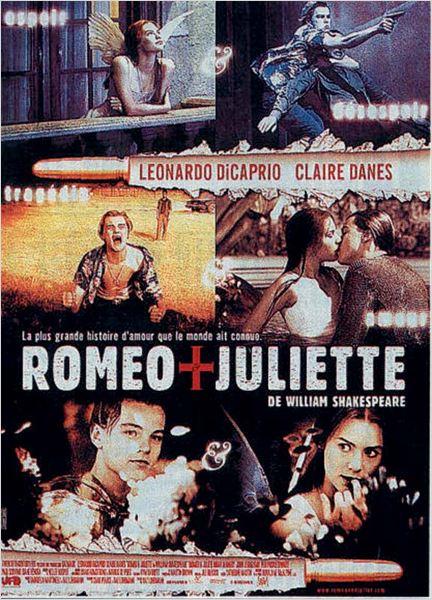 Romeo + Juliette : affiche Baz Luhrmann, Claire Danes, Leonardo DiCaprio