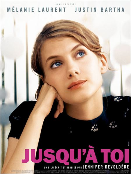 Watch Movie Jusqu'à toi Streaming (2009)
