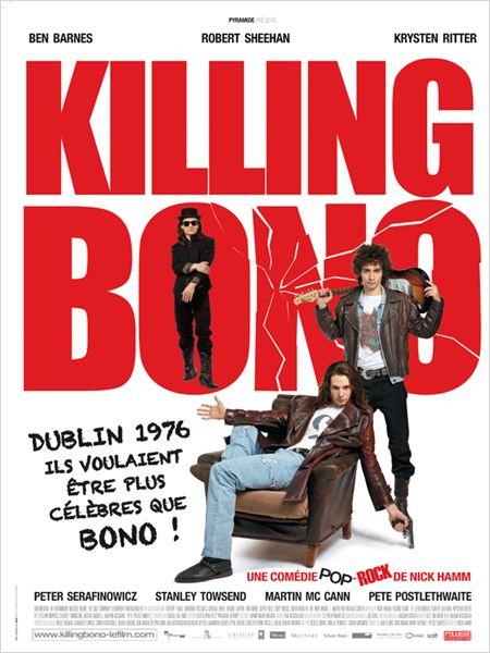 Killing Bono [DVDRIP] [FRENCH] [1CD] [FS-US] [EXCLUE]