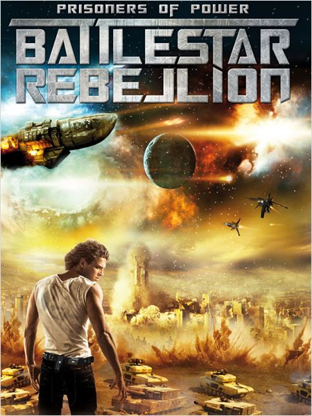 Prisoners of Power : Battlestar Rebellion affiche