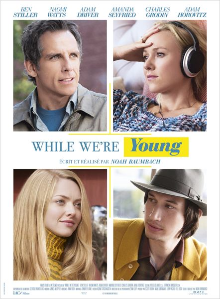 While We're Young [DVDRiP] [FRENCH]