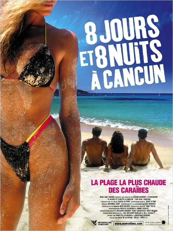 [MU] 8 jours et 8 nuits à Cancun [DVDRiP], bon film que j'adore Affiche