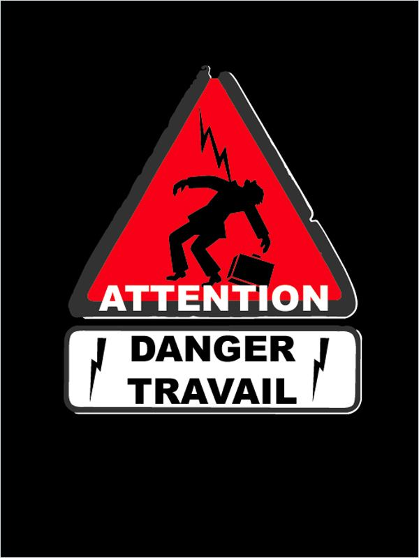 [FS]  Attention danger travail