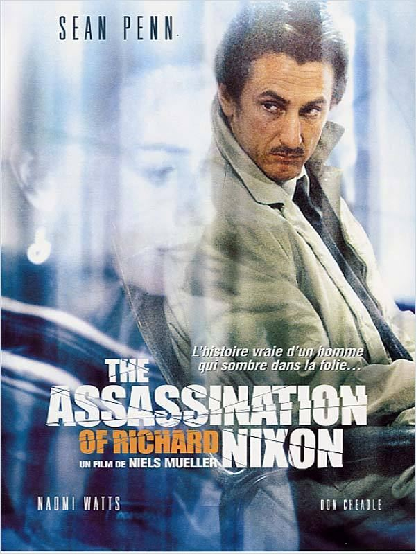 [FS] [DVDRiP] The Assassination of Richard Nixon[FRENCH]