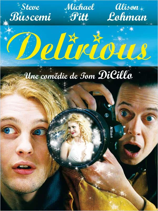 Delirious [DVDRIP|TRUEFRENCH] [AC3] [FS]