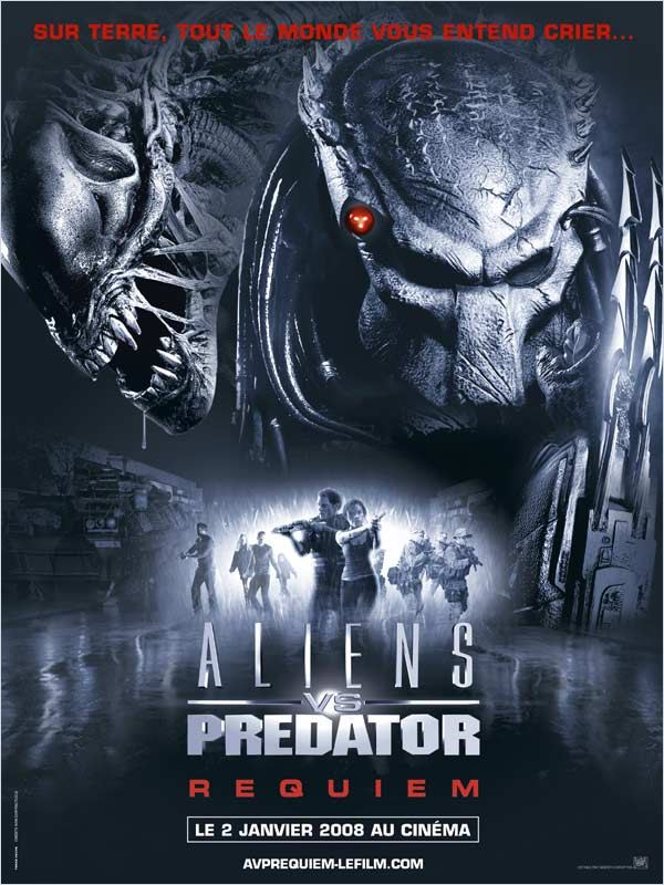 [FS] [DVDRiP] Aliens vs. Predator - Requiem[FRENCH]