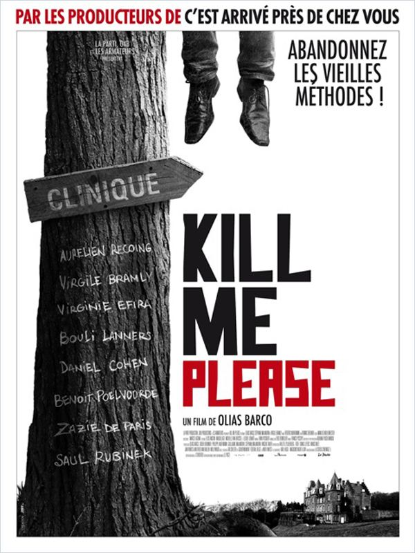 Kill Me Please [FRENCH] [DVDRiP] [FS] [UD]  (Exclue)