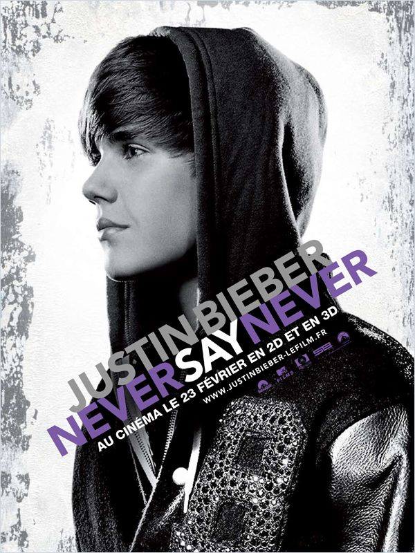 Justin Bieber: Never Say Never  [FRENCH] [DVDRIP] [FS] [US]