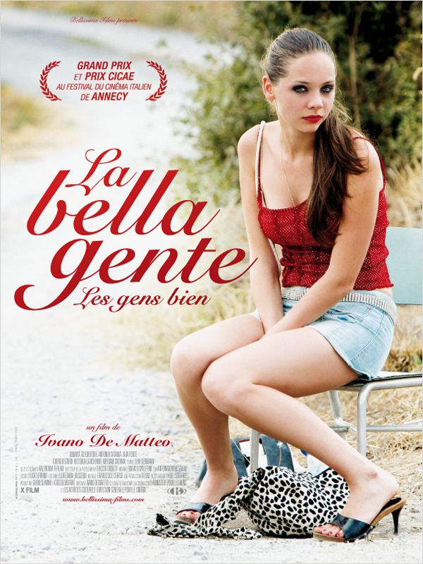 La Bella Gente, les gens bien DVDRiP TRUEFRENCH Uploaded.to Filejungle Filepost Fileserve Filesonic Uploadstation