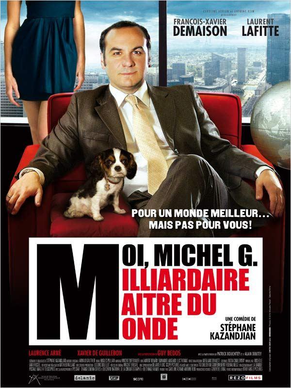 [DF] Moi, Michel G, Milliardaire, Maître du monde [DVDRiP]
