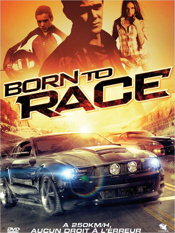 Born to Race [FRENCH] [BDRIP] [FS] [US] [EXCLUE]
