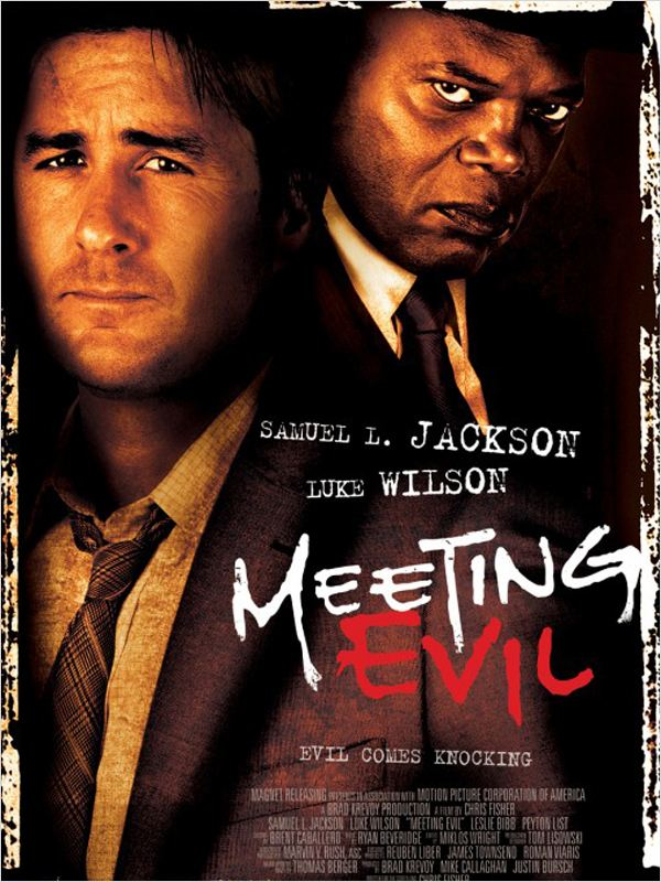 Meeting Evil ddl