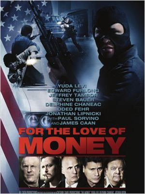 For the Love of Money (2012) [TUEFRENCH] [DVDRiP] [MP4]