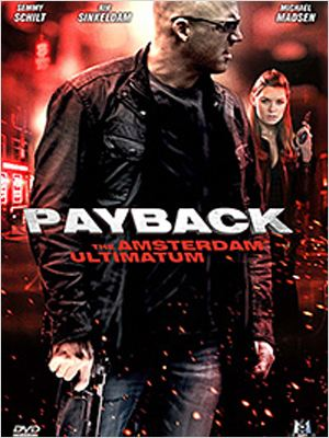 Payback : The Amsterdam Ultimatum DVDRiP