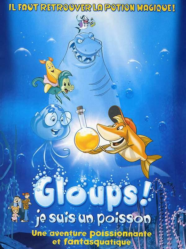 [FS] Gloups ! je suis un poisson [DVDRiP-FR]
