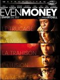 Even Money - L'enfer du jeu
