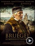 Bruegel, le moulin et la croix streaming