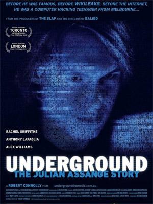 Affiche du film Underground : L'histoire de Julian Assange