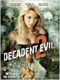 Decadent Evil 2 streaming