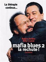 Mafia Blues 2 - la rechute streaming