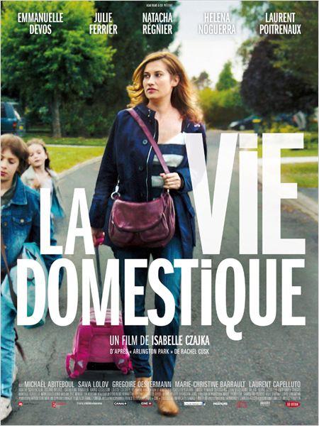 Affiche du film: la vie domestique